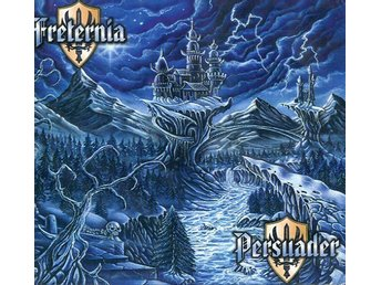 Freternia / Persuader  ?– Swedish Metal Triumphators Vol. 1  CD  NY Power metal