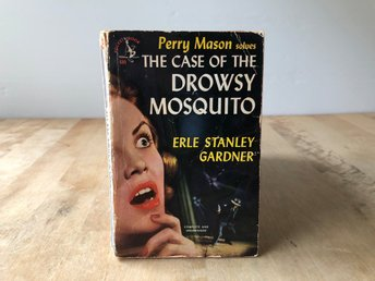 The case of the Drowsy Mosquito - Perry Mason - Erle Stanley Gardner