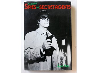 THE BOOK OF SPIES AND SECRET AGENTS Janet Pate 1978