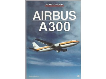 Airbus A300  - Airliner Color History