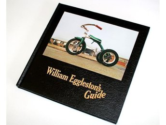 William Eggleston's Guide - utgåva från 2010 - signerad - Hillared - William Eggleston's Guide - utgåva från 2010 - signerad - Hillared