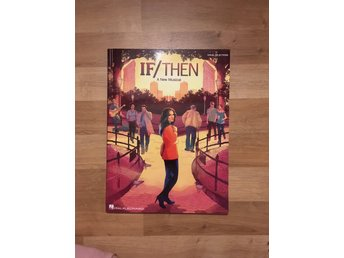 IF/THEN - Musikal - Vocal Selections - Noter
