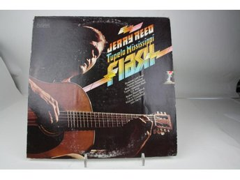 LP -JERRY REED-TUPELO MISSISSIPPI FLASH-1974