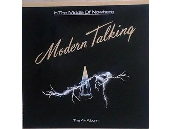 Modern Talking titel* In The Middle Of Nowhere - The 4th - Hägersten - Modern Talking titel* In The Middle Of Nowhere - The 4th - Hägersten