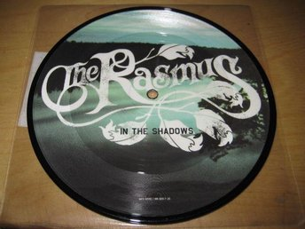 THE RASMUS - IN THE SHADOW.  BILD-VINYLSINGEL.