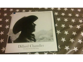 Dillard Chandler - The end of an old song  LP!