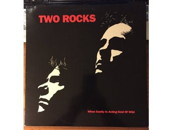 Two Rocks - When sanity is acting kind of strange - Svår!!!