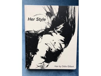 Her Style. Hair by Odile Gilbert, fotobok, photo book