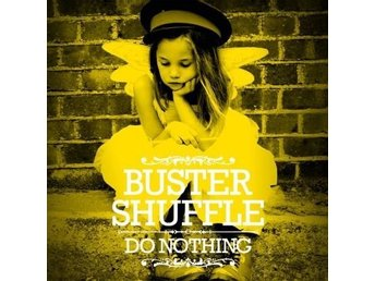 Buster Shuffle - Do Nothing (download card) - LP NY - FRI FRAKT