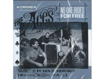 CD The Aces- No One Rides For Free