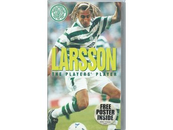 HENRIK LARSSON THE PLAYER- MED POSTER(INPLASTAT VHS FILM !!)