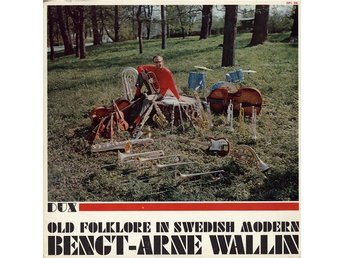 Bengt-Arne Wallin - Old Folklore In Swedish Modern (LP, Album, Mono, Gat)