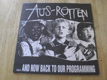 Aus-Rotten - And Now Back To Our Programming
