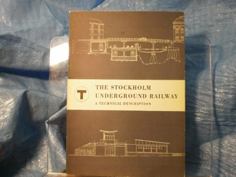 The Stockholm Underground Railway - A Technical Description