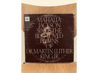 Mahalia Jackson Sings The Best Loved Hymns Of Dr. Martin Luther King, Jr.