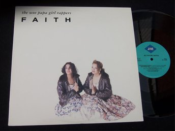 "WEE PAPA GIRL RAPPERS - FAITH 12"" 1988"