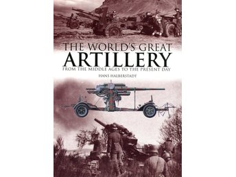 The World´s Great Artillery