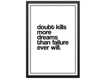 Affisch/Poster Doubt Kills Dreams Ord/Text/Skrift 33x48cm