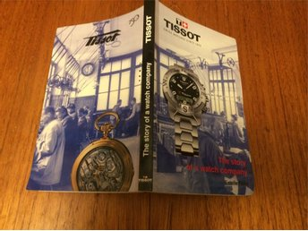 Tissot bok The story of a watch company
