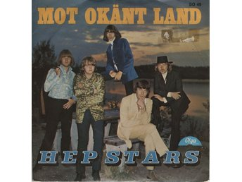 "The Hep Stars - Mot Okänt Land (7"", Single)"