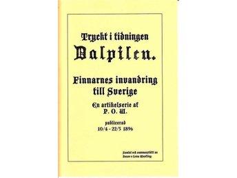 Ur: tidn Dalpilen Finnarnes invandring, finnmark - Köping - Ur: tidn Dalpilen Finnarnes invandring, finnmark - Köping