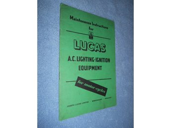 Maintenance Instructions for LUCAS A C Lightning-ignition