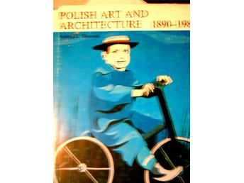 Polish Art and Archtecture 1890 - 1980  Konst