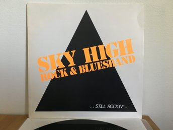 Sky High - Still Rockin'