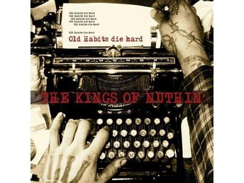 Kings Of Nuthin' - Old Habits Die Hard - CD NY