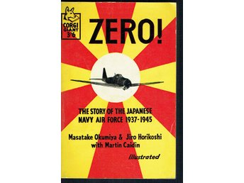 Zero! - The story of the japanese navy air force 1937-1945