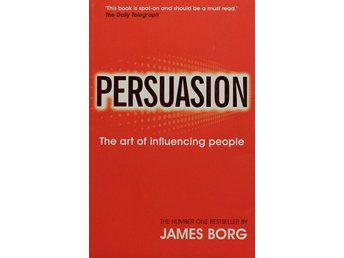 Persuasion, The art of influencing people, James Borg (Eng)