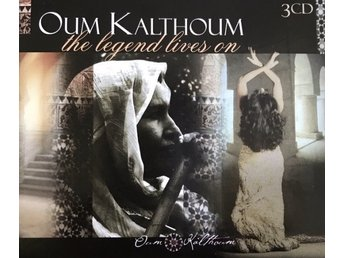 Oum Kalthoum - The Legend Lives On (3xCD, Comp, RM)