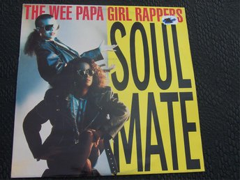 "WEE PAPA GIRL RAPPERS - SOUL MATE 12"" 1988 TOPPSKICK!!"