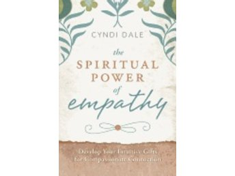 Spiritual power of empathy - develop your intuitive gift 9780738737997