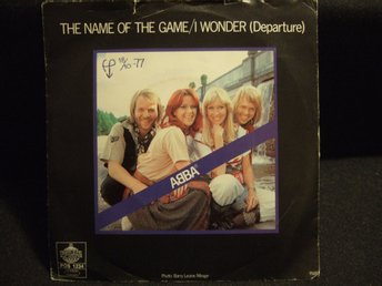 45 - ABBA. The name of the game/I wonder (Departure). 1977