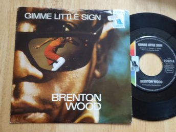 BRENTON WOOD - Gimme little sign Liberty Tyskland -67