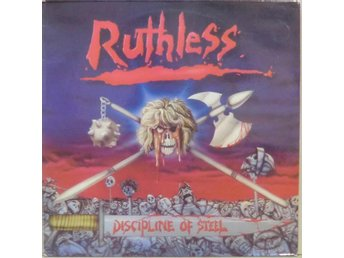 Ruthless-Discipline of steel / LP (Axe Killer Records-7021)