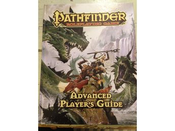 Advanced Player's Guide - Pathfinder Roleplaying  Game !