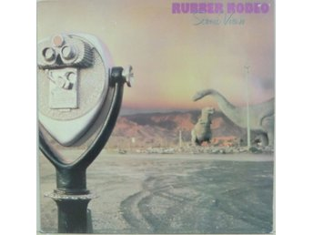 Rubber Rodeo-Scenic views / LP