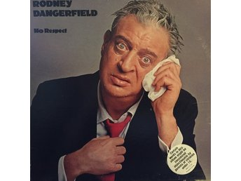 Rodney Dangerfield ‎– No Respect