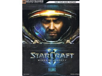 Starcraft  wings of Liberty    The official guide to Starcraft II