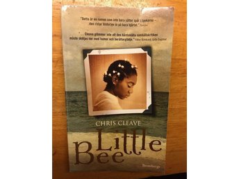 Little bee Chris Cleave - Täby - Little bee Chris Cleave - Täby