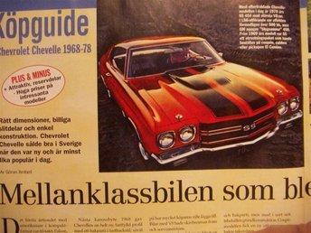 Köpguide Cevrolet Chevelle 1968-78 -- Mellanklassbilen som blev muskelbil -- - Skärholmen - Köpguide Cevrolet Chevelle 1968-78 -- Mellanklassbilen som blev muskelbil -- - Skärholmen