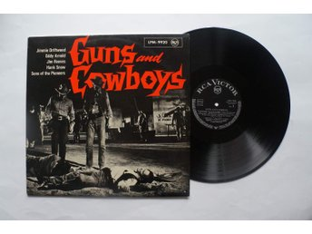 ** Guns And Cowboys - Hank Snow - Jimmie Driftwood - Eddy Arnold **