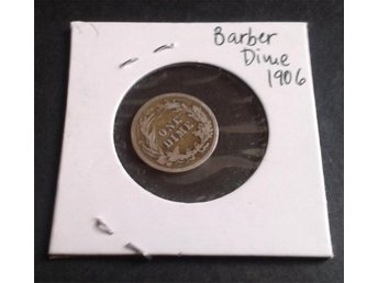 Barber Dime 1906 - 10 cent USA - 90 % silver
