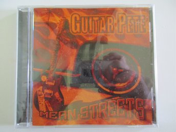 Guitar Pete - Mean Streets - CD - NY och inplastad