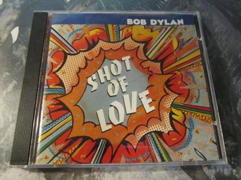 Dylan Bob: Shot of love .