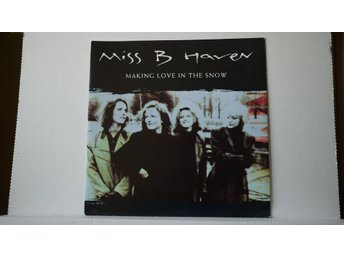 Miss B Haven - Making Love In The Snow            7""