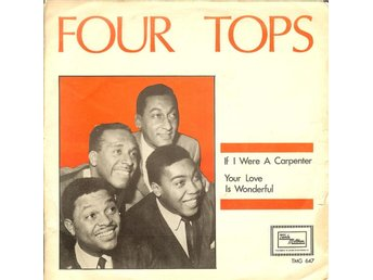 Four Tops  7´ If I were a carpenter/ You love is wonderful  VG++  1968