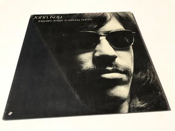 JOHN KAY / STEPPENWOLF - FORGOTTEN SONGS & UNSUNG HEROES LP 1972